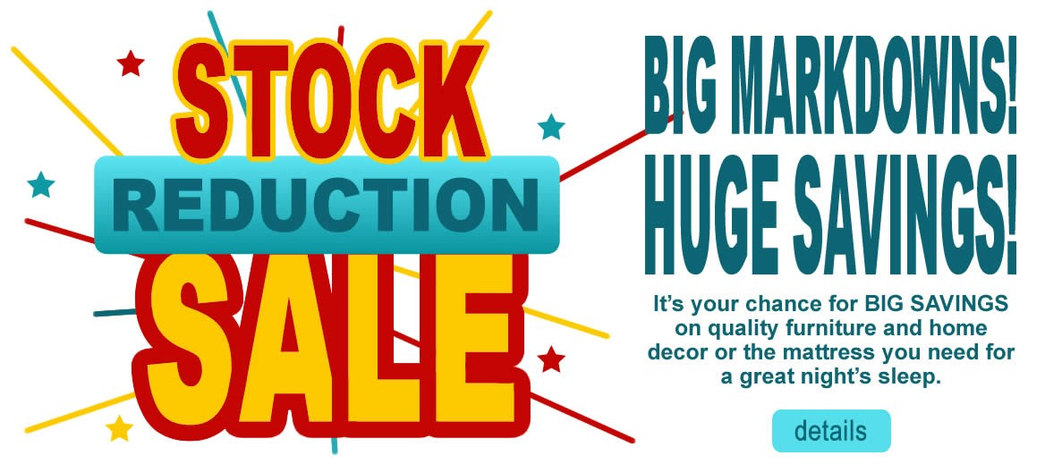 Stock Reduction Sale