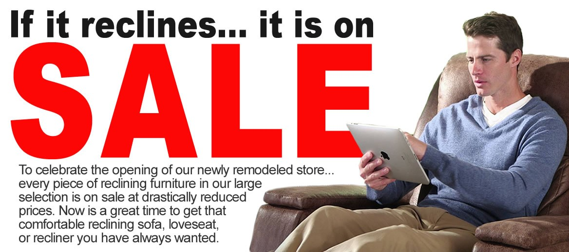 If it reclines it is on sale